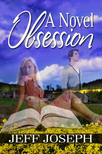 Book: A Novel Obsession by Jeff Joseph