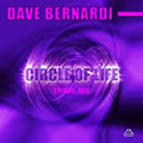 Circles of Life (Tribal Mix)