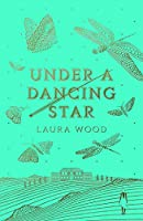Under A Dancing Star