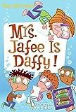 My Weird School Daze #6: Mrs. Jafee Is Daffy! (My Weird School Daze, 6)