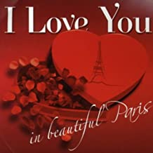 I Love You In Beautiful Paris