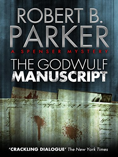 The Godwulf Manuscript (A Spenser Mystery) (The Spenser Series Book 1) (English Edition)