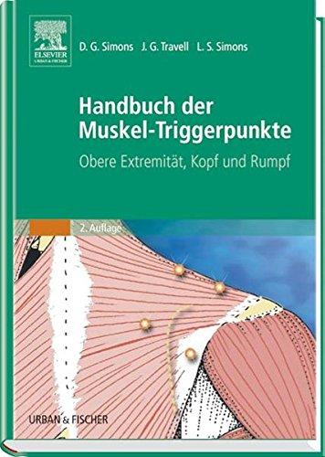 Handbuch der Muskel-Triggerpunkte, 2 Bde., Bd.1, Obere Extremität, Kopf und Rumpf