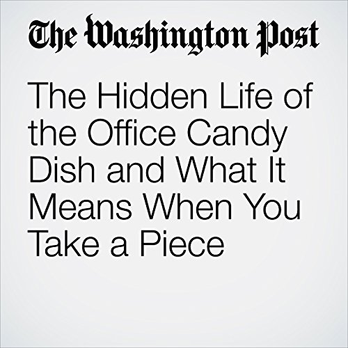 The Hidden Life of the Office Candy Dish and What It Means When You Take a Piece copertina