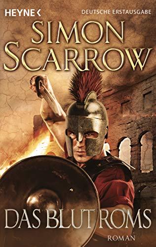 Das Blut Roms: Roman (Rom-Serie, Band 17)