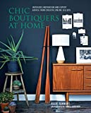 Chic Boutiques at Home: Interiors Inspiration and Expert Advice from Creative Online...