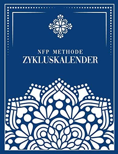 NFP Kalender: NFP Zykluskalender, 60 Zyklus-Tabellen zum Ausfüllen für die Natürliche Familienplanung & Verhütung mit der symptothermalen Methode 21.6 x 27.9 cm, 128 Seiten (Zyklustagebuch)