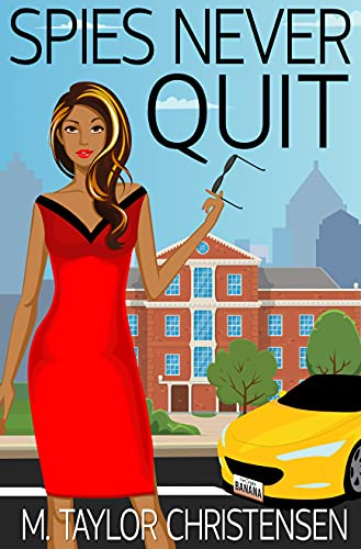 Spies Never Quit (Banana Girls Book 1) (English Edition)