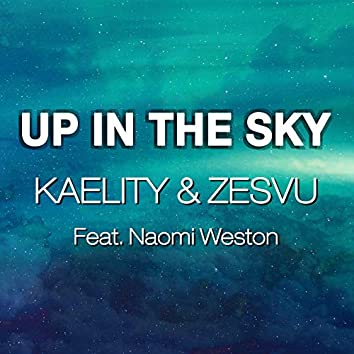 Up In The Sky
