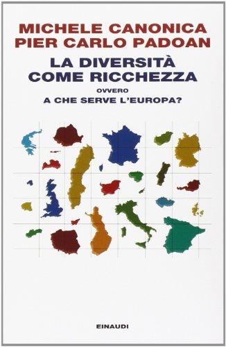 La diversità come ricchezza ovvero a che serve l'Europa?