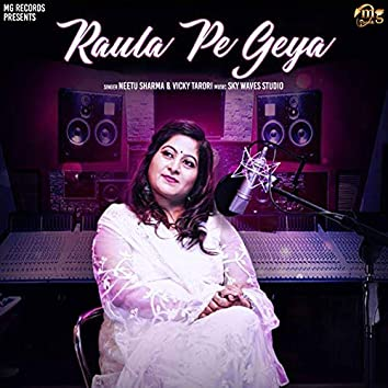 Raula Pe Geya - Single
