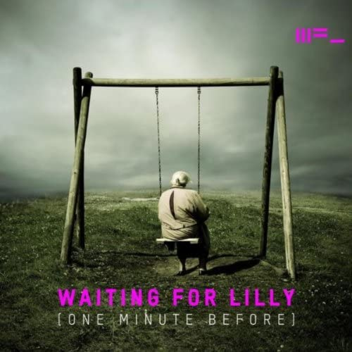 Waiting for Lilly