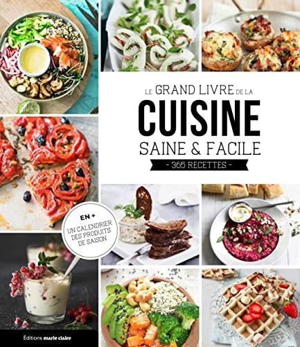 Le grand livre de la cuisine saine et facile