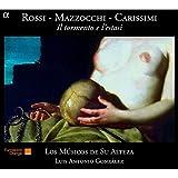 Rossi/Mazzocchi/Carissimi: Il Tormento e l'Estasi