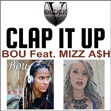 Vblock Ent Presents: Clap It up (feat. Mizz a$H)
