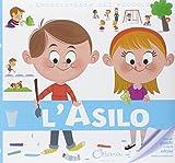 L'asilo. L'enciclopedia dei piccoli. Con adesivi. Ediz. illustrata