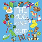 The Odd One Out: Picture Guessing Game for 2 – 6 Years Old Children Toddlers And Preschool|Spot The Difference Game|Puzzles To Test Your Skill|Game Book to Help Learn And Grow In Engaging Way
