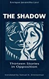 The Shadow: Thirteen Stories in Opposition (Discoveries)