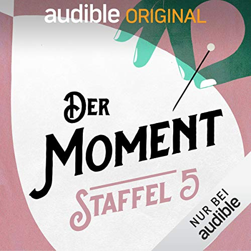 Der Moment: Staffel 5 (Original Podcast) Titelbild
