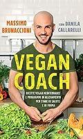 Photo Gallery vegan coach: ricette vegan mediterranee e programmi di allenamento per stare in salute e in forma