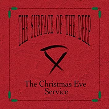 The Christmas Eve Service