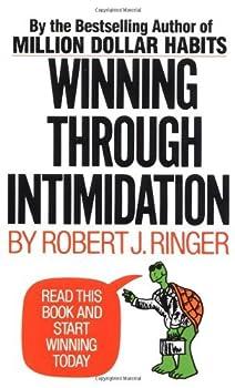 Winning through Intimidation by Ringer  21-Dec-2002  Mass Market Paperback