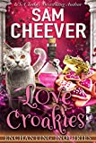 Love Croakies: A Magical Cozy Mystery with Talking Animals (Enchanting Inquiries Book 11)