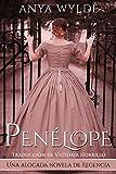 Penélope: Una alocada novela de Regencia (Serie Las Hermanas Fairweather nº 1)