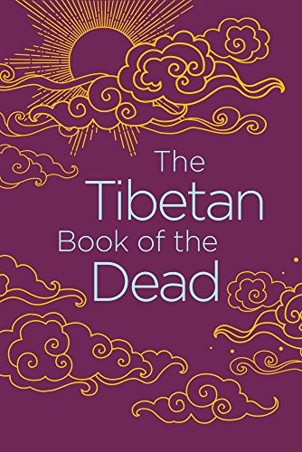 The Tibetan Book of the Dead (Arcturus Classics) (English Edition)