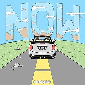 Now (feat. Dekuu)