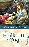 Die Heilkraft der Engel (0) - Doreen Virtue