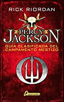 Guía clasificada del Campamento Mestizo / Camp Half-Blood Confidential (Percy Jackson)
