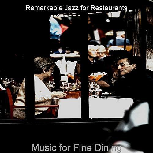 Remarkable Jazz for Restaurants