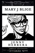 Mary J Blige Adult Activity Coloring Book (Mary J Blige Adult Activity Coloring Books)