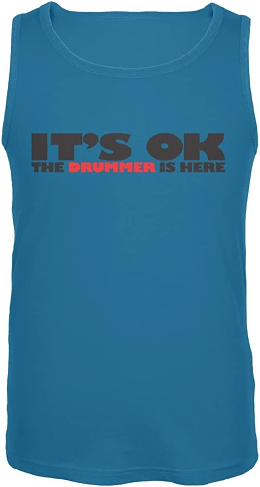 It's Ok The Drummer is Here Turquoise Adult Tank Top