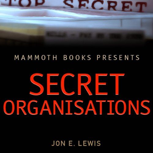 Mammoth Books Presents: Secret Organisations audiobook cover art