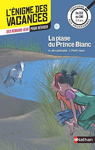 La plage du Prince Blanc - L'énigme des vacances - CE2 vers CM1 - 8/9 ans