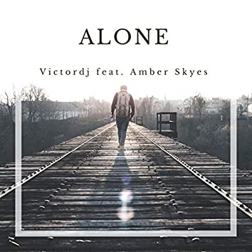 Alone (feat. Amber Skyes)