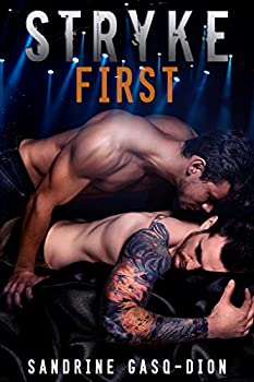Stryke First  The Rock Series book 5