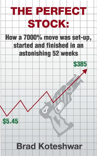 The Perfect Stock: How a 7000% move was set-up, started and finished in an astonishing 52 weeks (English Edition)