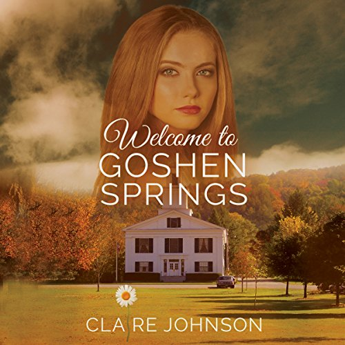Welcome to Goshen Springs audiobook cover art