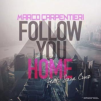 Follow You Home (feat. Sara Cruz)