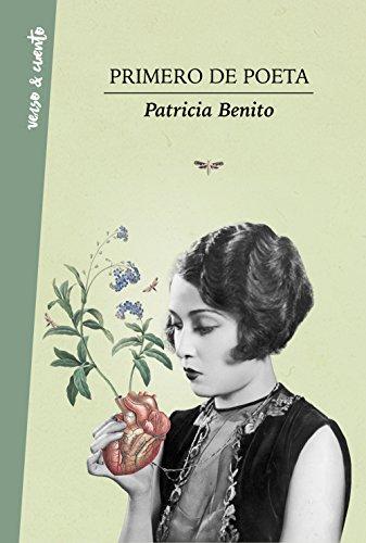 Primero de poeta (Verso&Cuento) ✅