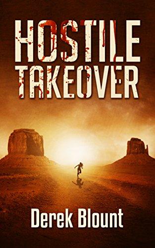 Hostile Takeover (Hostile Takeover Thrillogy Book 1) by [Derek Blount]