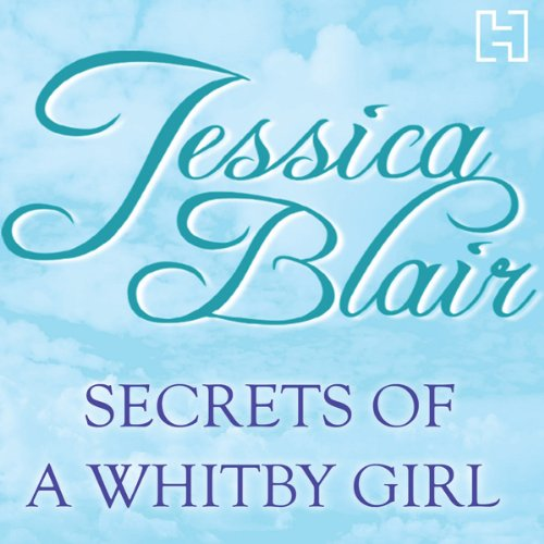 Secrets of a Whitby Girl audiobook cover art