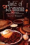 Taste of Romania: Its Cookery ...