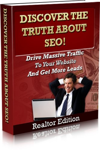 Discover the Truth About SEO! Realtors Edition