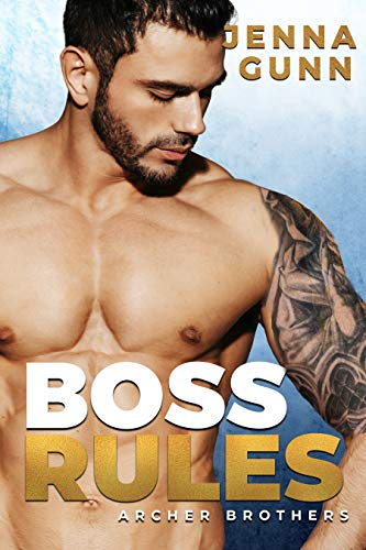 Boss Rules: A Knocked Up Romance
