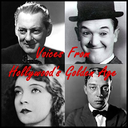 Voices from Hollywood's Golden Age audiobook cover art