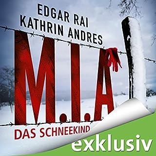 M.I.A. - Das Schneekind Titelbild